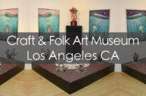 Los Angeles Craft and Folk Art Museum 2006