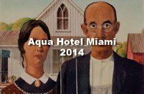 Aqua Hotel Miami 2014